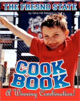 The Fresno State Cookbook