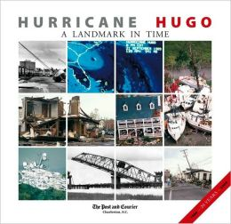 Hurricane Hugo: A Landmark in Time