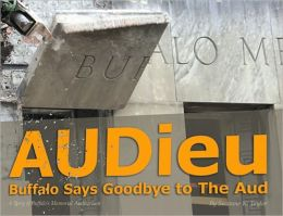 AUDieu: Buffalo Says Goodbye to The Aud