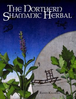 The Northern Shamanic Herbal