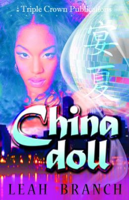 China Doll: (Triple Crown Publications Presents)