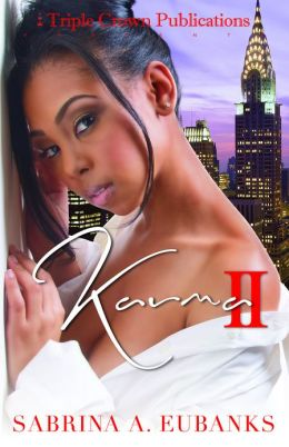 Karma Part 2: (Triple Crown Publications Presents)