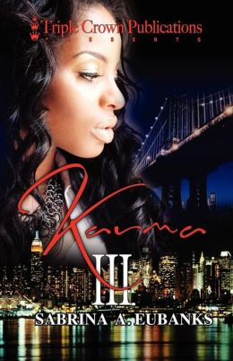 Karma III: (Triple Crown Publications Presents)