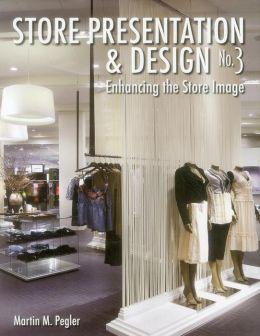 Store Presentation and Design No. 3