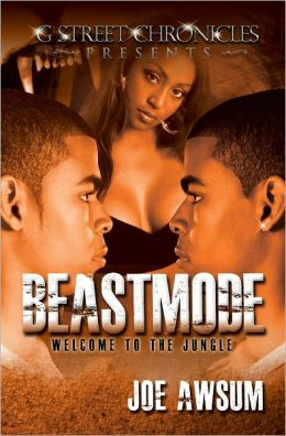 Beastmode (G Street Chronicles Presents)