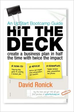 Hit the Deck: Create a Business Plan in Half the Time, With Twice the Impact