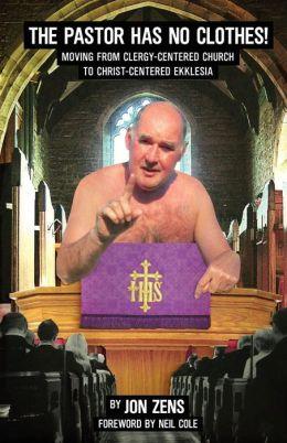 The Pastor Has No Clothes