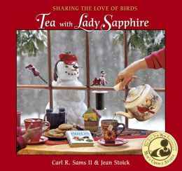 Tea with Lady Sapphire: Sharing the Love of Birds