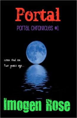 PORTAL (Portal Chronicles Book One)Special Edition
