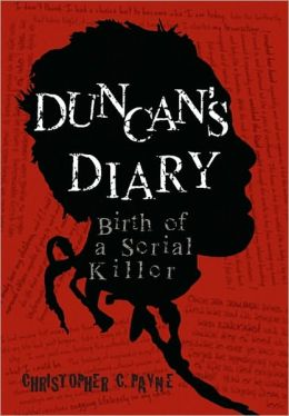 Duncan's Diary, Birth Of A Serial Killer