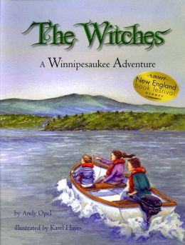 The Witches: A Winnipesaukee Adventure