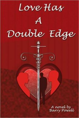 Love Has A Double Edge