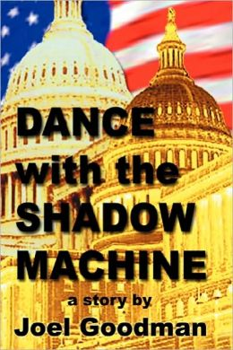 Dance With The Shadow Machine