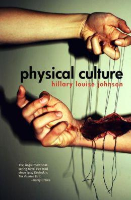 Physical Culture: A Novel