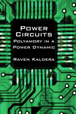 Power Circuits: Polyamory in a Power Dynamic