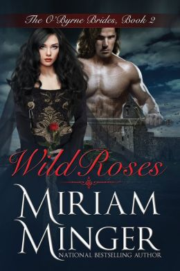 Wild Roses (The O'Byrne Brides Series - Book Two)