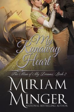 My Runaway Heart (The Man of My Dreams Series - Book Two)