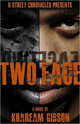 Two Face (G Street Chronicles Presents)