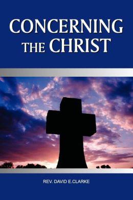 Concerning The Christ