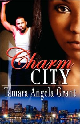 Charm City (Peace In The Storm Publishing Presents)