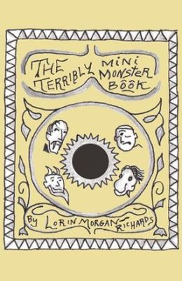 The Terribly Mini Monster Book: & a Lesser Known Story about a Rare Benign Belbow
