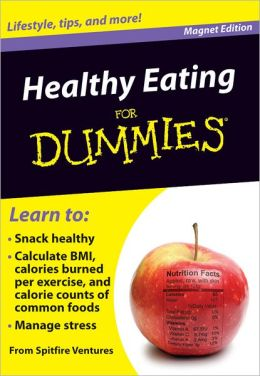 Healthy Eating for Dummies: Lifestyle, Tips, and More!