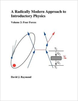 A Radically Modern Approach to Introductory Physics: Volume 2: Fundamental Priciples