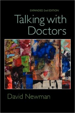 Talking With Doctors, Expanded 2nd Edition