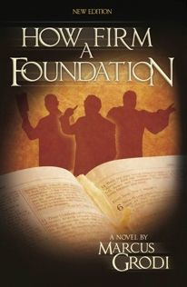 How Firm a Foundation v4 Hardcover