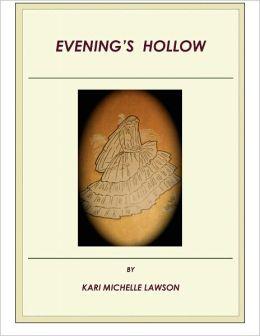 Evening's Hollow