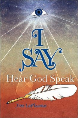 I Say. . .Hear God Speak