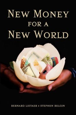 New Money for a New World