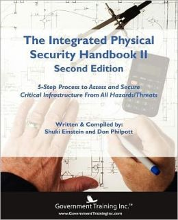 The Integrated Physical Security Handbook Ii (2nd Edition)