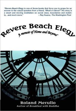 Revere Beach Elegy:A Memoir of Home and Beyond