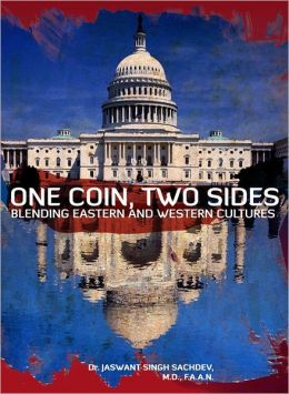 One Coin, Two Sides Jaswant Singh Sachdev