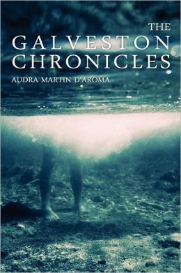 The Galveston Chronicles