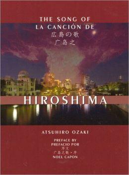 The Song of Hiroshima (La Cancion de Hiroshima)