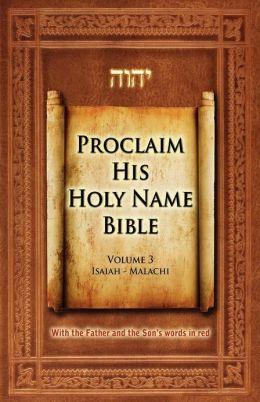 Proclaim His Holy Name Bible Volume 3 Isaiah-Malachi-KJV