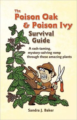 The Poison Oak And Poison Ivy Survival Guide
