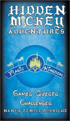 Hidden Mickey Adventures: In WDW Magic Kingdom
