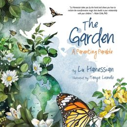 The Garden: A Parenting Parable