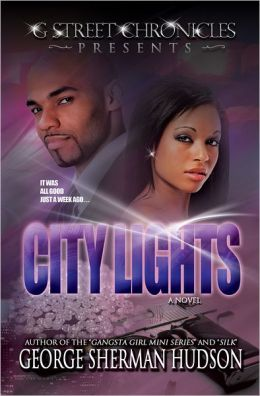 City Lights (G Street Chronicles Presents)