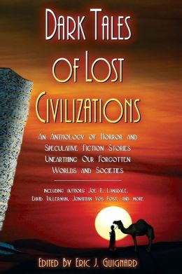 Dark Tales of Lost Civilizations