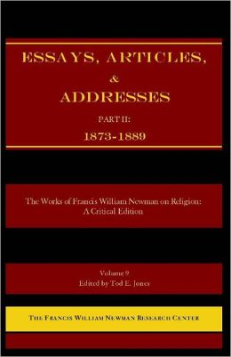 The Works of Francis William Newman on Religion: A Critical Edition - Essays, Articles, and Addresses, Part II (1873-1889)