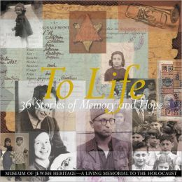 To Life: 36 Stories of Memory and Hope