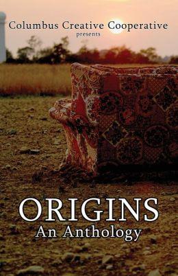 Origins: An Anthology