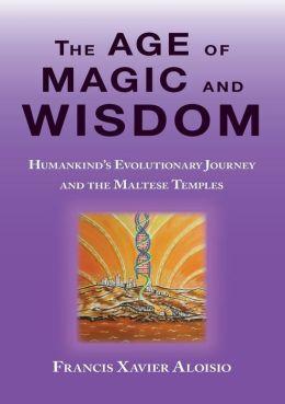 The Age of Magic and Wisdom