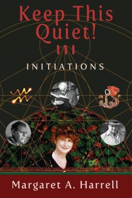 Keep This Quiet! III: Initiations