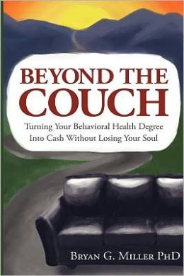 Beyond the Couch: Turning Your Behavioral Health Degree into Cash Without Losing Your Soul