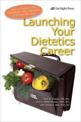 Launching Your Dietetics Career